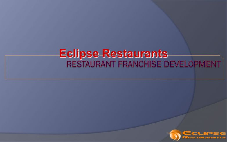Eclipse Restaurants Franchise Documents
